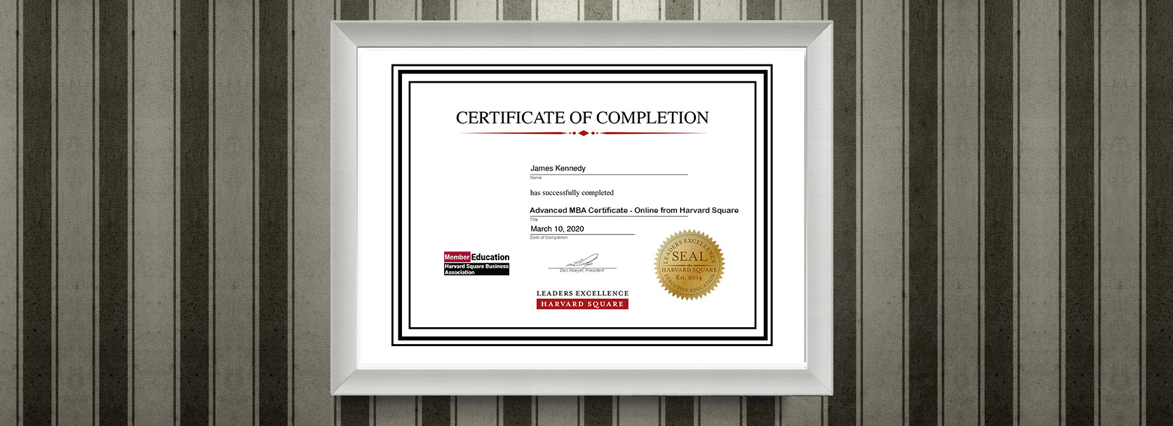 Framed certificate hanging on a wall for completion of the Advanced MBA Certificate program
